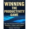 Greg Vetter | Winning The Productivity Game