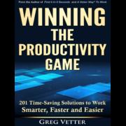 Greg Vetter | Winning The Productivity Game
