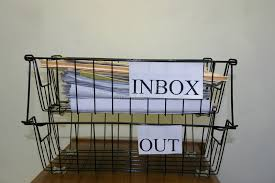 Tip 57. Have an Inbox on one side of your desk and an Outbox on the other.